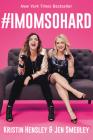 #IMomSoHard Cover Image