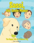 Sassi, the Smile Maker: The Happy Tale of a Rescue Dog Cover Image