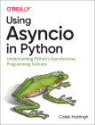 Using Asyncio in Python: Understanding Python's Asynchronous Programming Features Cover Image