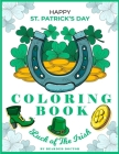 Happy St Patrick's Day Coloring Book: Luck of the Irish Cover Image