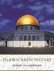 Islamic Architecture: Form, Function, and Meaning Cover Image