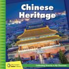 Chinese Heritage (21st Century Junior Library: Celebrating Diversity in My Cla) Cover Image