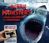 Ocean Monsters: Interact with Lifesize Sea Predators! Cover Image