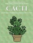 Livro para colorir para crianças de 4-5 anos (Cacti): Este livro tem 40 páginas coloridas sem stress para reduzir a frustração e melhorar a confiança. Cover Image