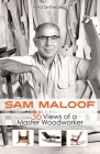 Sam Maloof: 36 Views of a Master Woodworker Cover Image