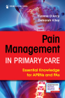Pain Management in Primary Care: Essential Knowledge for Aprns and Pas Cover Image