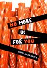 No More Us for You Cover Image