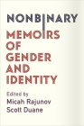 Nonbinary: Memoirs of Gender and Identity Cover Image