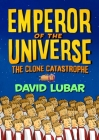 The Clone Catastrophe: Emperor of the Universe Cover Image