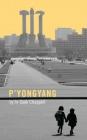 P'Yongyang Cover Image