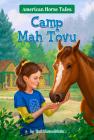 Camp Mah Tovu #4 (American Horse Tales #4) Cover Image