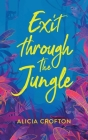 Exit Through The Jungle Cover Image