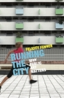 Running the City: Why Public Art Matters Cover Image