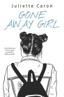 Gone Away Girl Cover Image