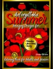 Unforgettable Summer Coloring Book for Adults And Seniors: Easy Flowers Meditation Big Print Mindfulness Cover Image