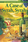 A Case of Syrah, Syrah: A Wine Country Mystery Cover Image