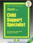 Child Support Specialist: Passbooks Study Guide (Career Examination Series) Cover Image