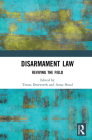 Disarmament Law: Reviving the Field Cover Image