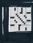Black Blocks, White Squares: Crosswords with an Anarchist Edge Cover Image