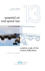 Aviation Code of the Russian Federation (Essential Air and Space Law #13) Cover Image
