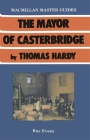 The Mayor of Casterbridge by Thomas Hardy (Palgrave Master Guides #1) Cover Image