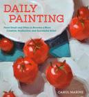 Daily Painting: Paint Small and Often To Become a More Creative, Productive, and Successful Artist Cover Image