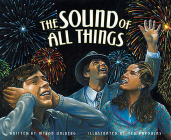The Sound of All Things Cover Image