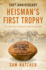 Heisman's First Trophy: The Game that Launched Football in the South Cover Image