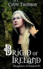 Brigid of Ireland Cover Image