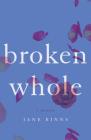 Broken Whole: A Memoir Cover Image