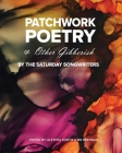 Patchwork Poetry and Other Gibberish by The Saturday Songwriters Cover Image
