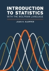 Introduction to Statistics with the Wolfram Language Cover Image