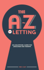 The A-Z of Letting: An (un)official guide for landlords and tenants Cover Image