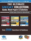 The Ultimate UKCAT Collection: 3 Books In One, 2,650 Practice Questions, Fully Worked Solutions, Includes 6 Mock Papers, 2019 Edition, UniAdmissions Cover Image