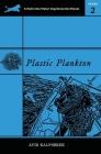 Plastic Plankton Cover Image