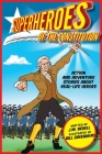 Superheroes of the Constitution: Action and Adventure Stories About Real-Life Heroes Cover Image