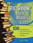The Big Book of Teen Reading Lists: 100 Great, Ready-To-Use Book Lists for Educators, Librarians, Parents, and Teens Cover Image