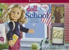 Doll School: For Girls Who Love to Teach! Cover Image