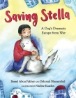 Saving Stella: A Dog's Dramatic Escape from War Cover Image