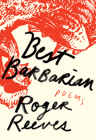 Best Barbarian: Poems Cover Image