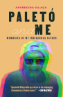 Paletó and Me: Memories of My Indigenous Father Cover Image