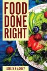 Food Done Right Cover Image