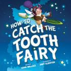 How to Catch the Tooth Fairy Cover Image