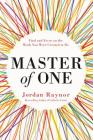 Master of One: Find and Focus on the Work You Were Created to Do Cover Image
