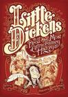 Little Dickens: A Droll and Most Extraordinary History Cover Image