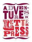 Adventures in Letterpress Cover Image