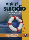 Ante el suicidio: Su comprensión y tratamiento Cover Image