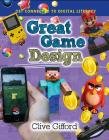 Great Game Design (Get Connected to Digital Literacy) Cover Image