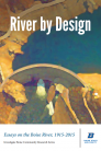 River by Design: Essays on the Boise River, 1915-2015 (Standard Edition) Cover Image