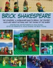 Brick Shakespeare: The Comedies—A Midsummer Night's Dream, The Tempest, Much Ado About Nothing, and The Taming of the Shrew Cover Image